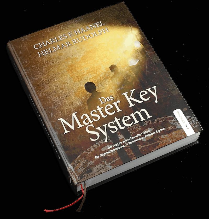 Das Master Key System von Charles Haanel & Helmar Rudolph
